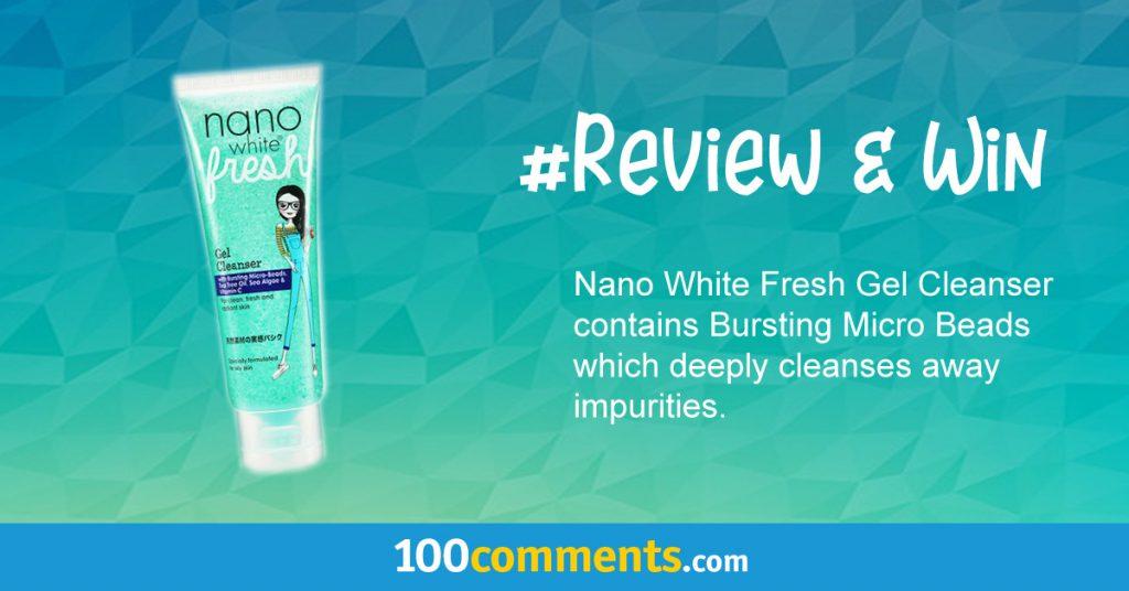 Nano White Fresh Gel Cleanser Contest