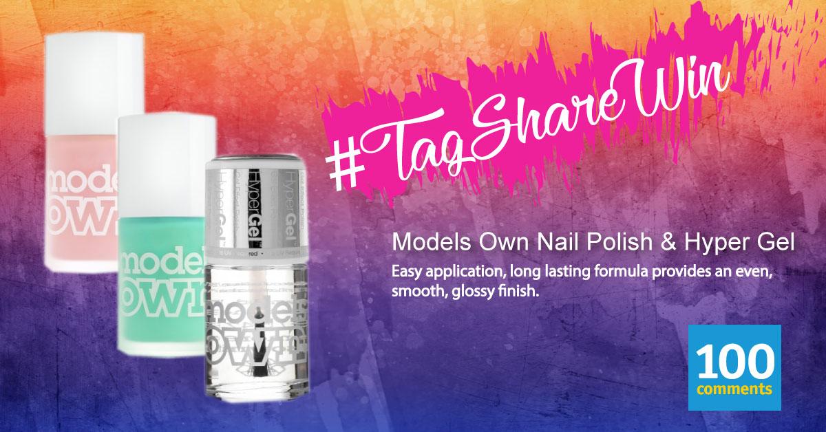 Models Own Nail Polish & Hypergel Top Coat Contest