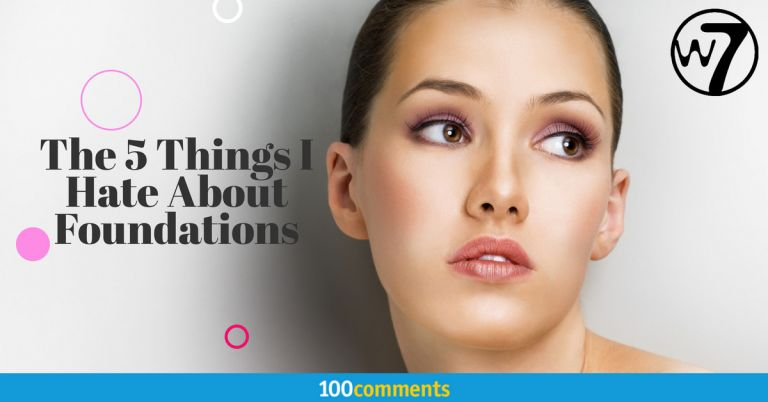 W7 Genius Foundation - The 5 Things I Hate About Foundations