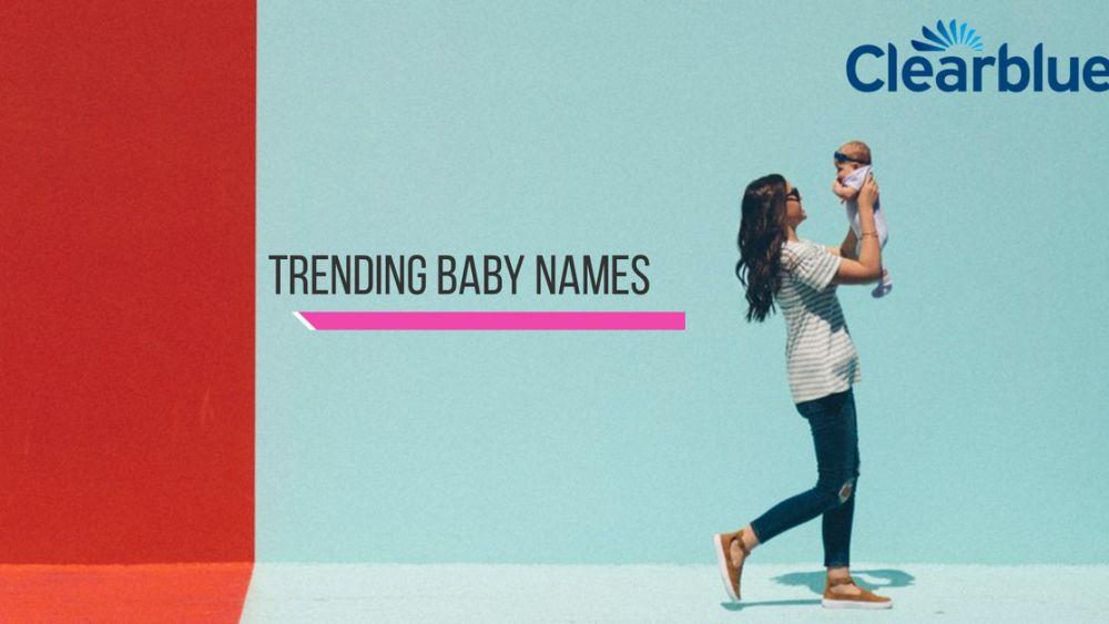 Trending baby names in 2019